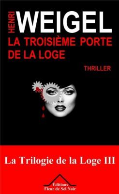 """Afficher """"La Trilogie de la loge n° 3 La Troisième porte de la loge"""""""