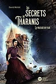 """Afficher """"Les secrets de Tharanis n° 2 La voleuse de flux"""""""