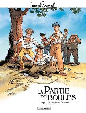 """Afficher """"Marcel Pagnol - BD La Partie de boules"""""""