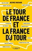 """Afficher """"Le Tour de France et la France du tour"""""""