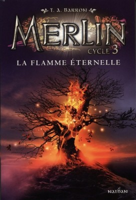 "Afficher ""Merlin n° Cycle 3 Tome 3 La Flamme éternelle"""