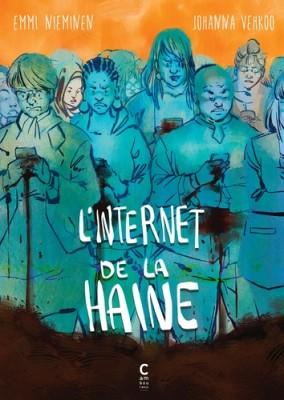 vignette de 'L'internet de la haine (Emmi Nieminen)'