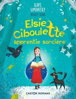 """Afficher """"Elsie Ciboulette, apprentie sorcière"""""""