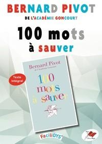 Méthode FaciliDYS 100 mots à sauver