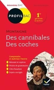 """Afficher """"Des cannibales, Des coches, Montaigne"""""""