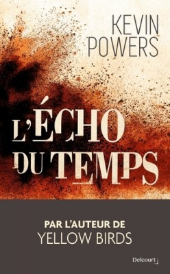 vignette de 'L'Echo du temps (Kevin Powers)'