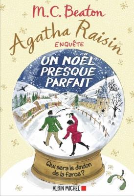 """Afficher """"Agatha Raisin enquête. T18. Un Noël presque parfait"""""""