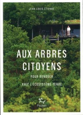 """Afficher """"Aux arbres citoyens"""""""