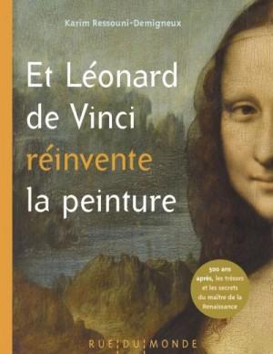 """Afficher """"Et Léonard de Vinci réinvente la peinture"""""""