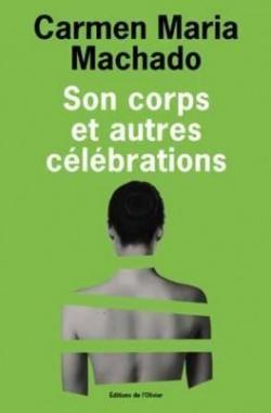 """Afficher """"Son corps et autres célébrations"""""""