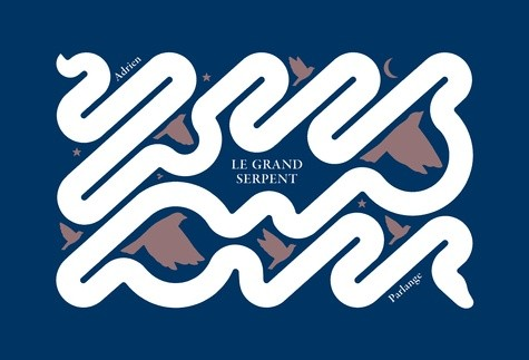 Le grand serpent