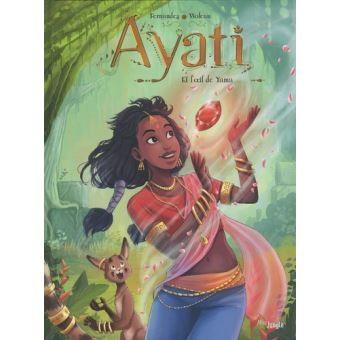 "<a href=""/node/36770"">Ayati et l'oeil de Yama T.2</a>"