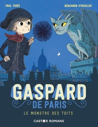 Gaspard de Paris n° 1 Monstre des toits (Le)