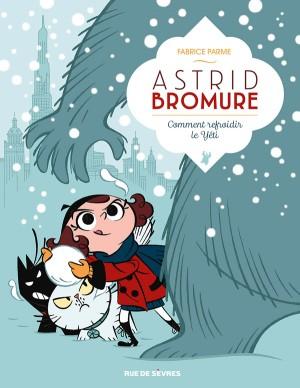 """Afficher """"Astrid Bromure n° 5 Comment refroidir le yéti"""""""