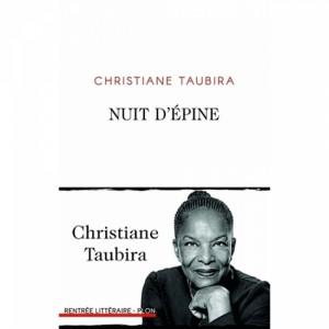 vignette de 'Nuit d'épine (Christiane Taubira)'