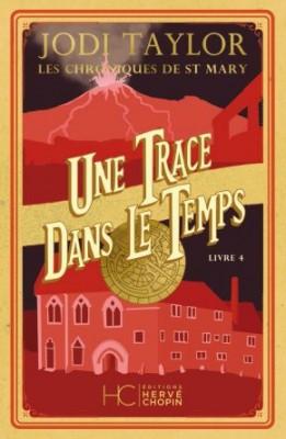 """Afficher """"Les chroniques de St Mary n° 4 Une trace dans le temps"""""""