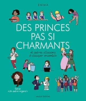"""Afficher """"Un autre regard n° 4 Des princes pas si charmants - Et autres illusions à dissiper ensemble"""""""