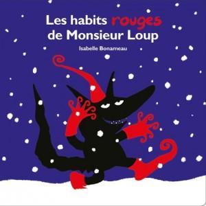 """Afficher """"Les habits rouges de Monsieur Loup"""""""