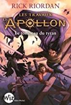 """Afficher """"Travaux d'Apollon (Les) n° 4 Tombeau du tyran (Le)"""""""