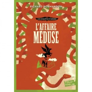 """Afficher """"Enquêtes d'Hermès (Les) n° 2 Affaire Méduse (L')"""""""