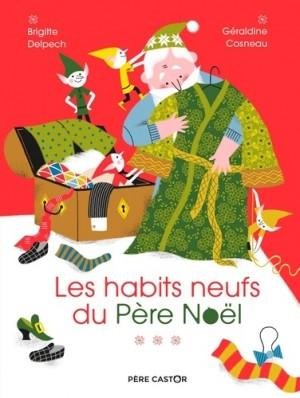 """Afficher """"Les Habits neufs du Père Noël"""""""