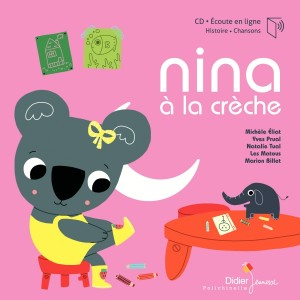 """Afficher """"Nina à la crèche"""""""