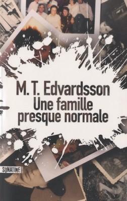"""Afficher """"Une Famille presque normale"""""""