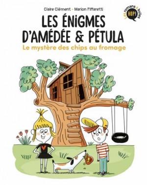 """Afficher """"Les Enigmes d'Amédée & Pétula n° 1 Le Mystère des chips au fromage"""""""