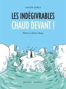"""Afficher """"Les indégivrables"""""""