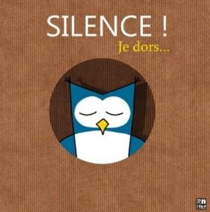 vignette de 'Silence je dors ! (Sylvain Diez)'