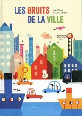 """Afficher """"Les bruits de la ville"""""""
