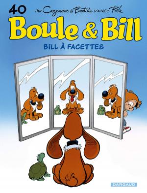 """Afficher """"Boule et Bill n° 40 Bill à facettes"""""""