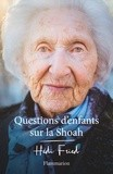 """Afficher """"Questions d'enfants sur la Shoah"""""""