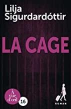 """Afficher """"Reykjavik noir : la trilogie n° 3 La cage"""""""