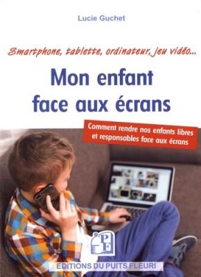 """Afficher """"Mon enfant face aux écrans"""""""