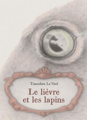 """Afficher """"Le Lièvre et les lapins"""""""