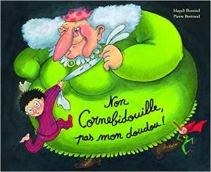 """Afficher """"Non Cornebidouille, pas mon doudou !"""""""