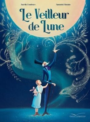 """Afficher """"Le Veilleur de Lune"""""""