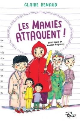 "Afficher ""Mamies attaquent (Les) !"""