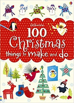 "Afficher ""100 Christmas things to make and do"""