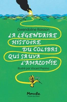 """Afficher """"La légendaire histoire du colibri qui sauva l'Amazonie"""""""