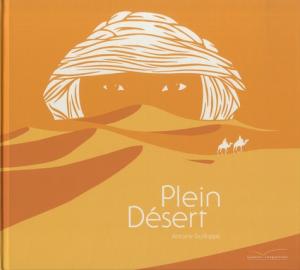 vignette de 'Plein désert (Antoine Guilloppé)'