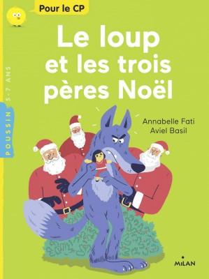 """Afficher """"Le loup et les trois pères Noël"""""""