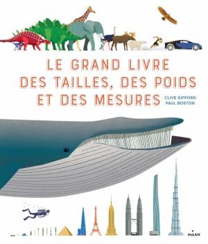 vignette de 'Le grand livre des tailles, des poids et des mesures (Gifford, Clive)'