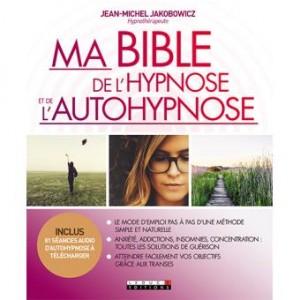 """Afficher """"Ma bible de l'hypnose et de l'autohypnose"""""""