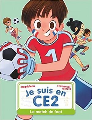 """Afficher """"Je suis en CE2 Le match de foot"""""""