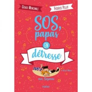 """Afficher """"SOS, papas en détresse"""""""