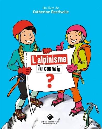 """Afficher """"L' alpinisme"""""""