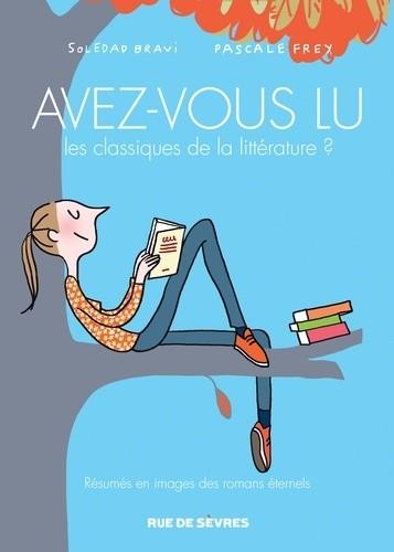 Avez-vous lu n° 2 Avez-vous lu les classiques de la littérature ?