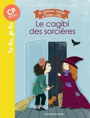 """Afficher """"Les fabuleux voyages de Ninon et Lila Le cagibi des sorcières"""""""